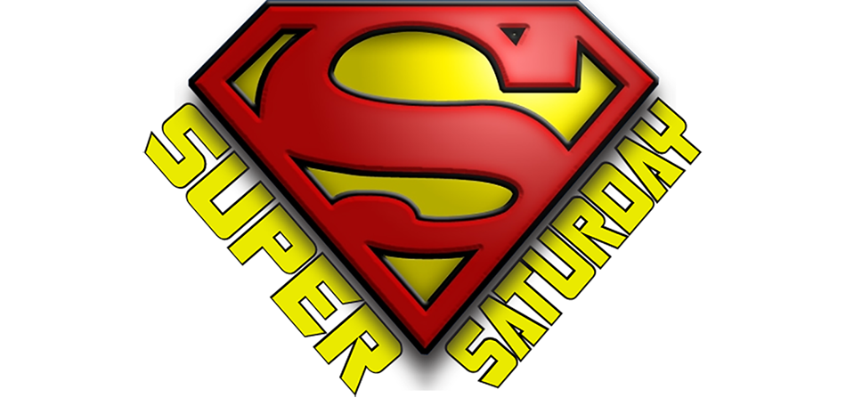 H - Super Saturday